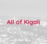 All of Kigali